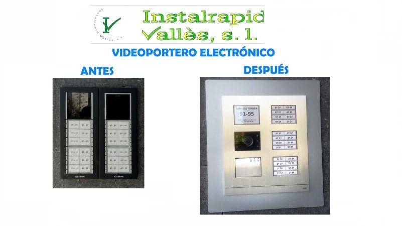Instalrapid Vallès S.L.Mollet del Vallès, Barcelona, tel.935700906, vídeo porteros digitales para comunidades vecinos