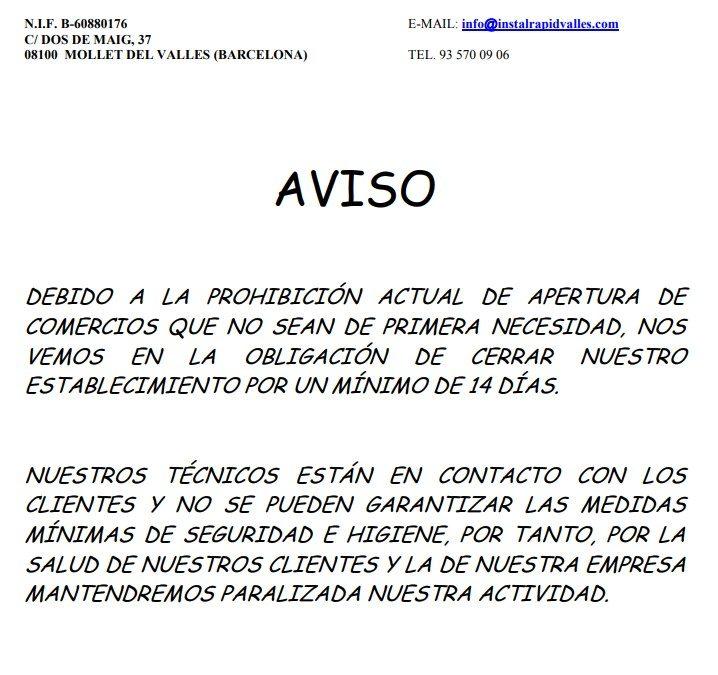 Instalrapid Vallès S.L. por el COVID-19, cerrado hasta el 27 de marzo 2020, mínimo